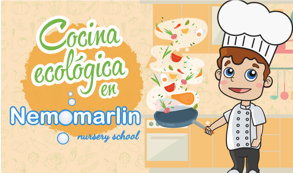 Cocina ecológica en Escuelas Infantiles Nemomarlin